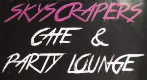 Skyscrapers Cafe & Party Lounge